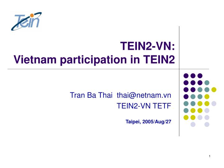 Tein2 vn vietnam participation in tein2