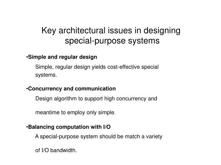 Key architectural issues in designing