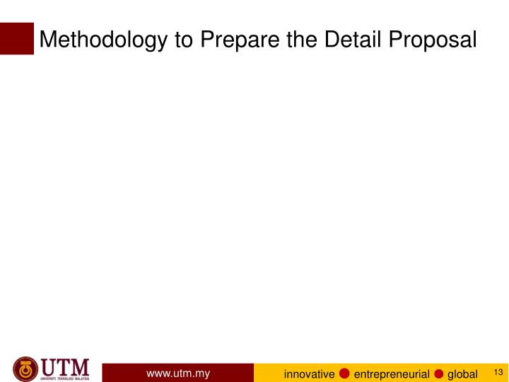 Methodology to Prepare the Detail Proposal