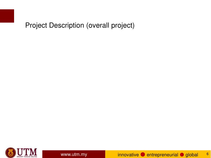 Project Description (overall project)