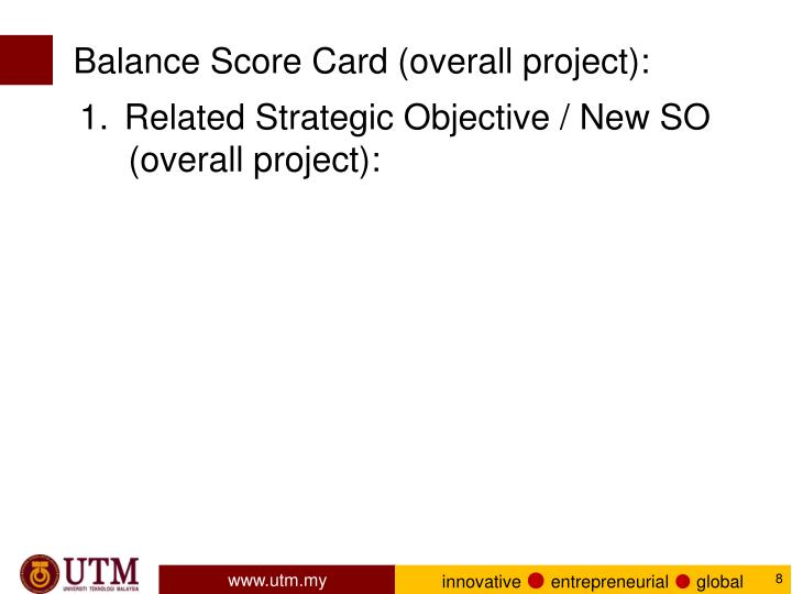 Balance Score Card (overall project):