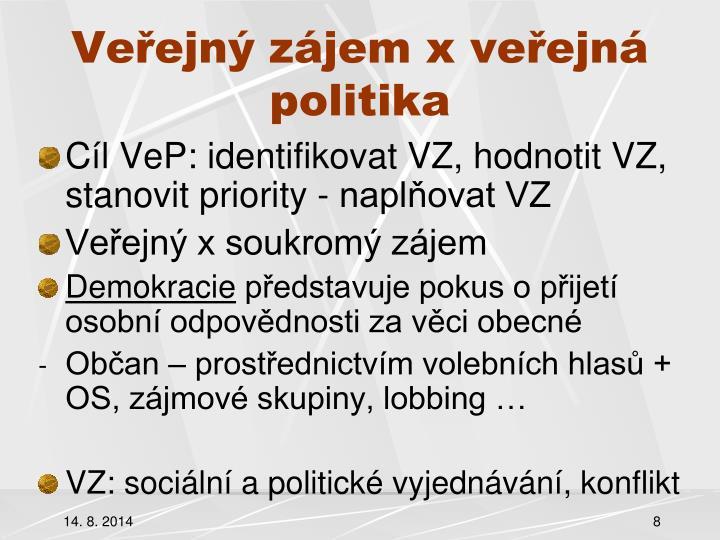 Veřejný zájem x veřejná politika