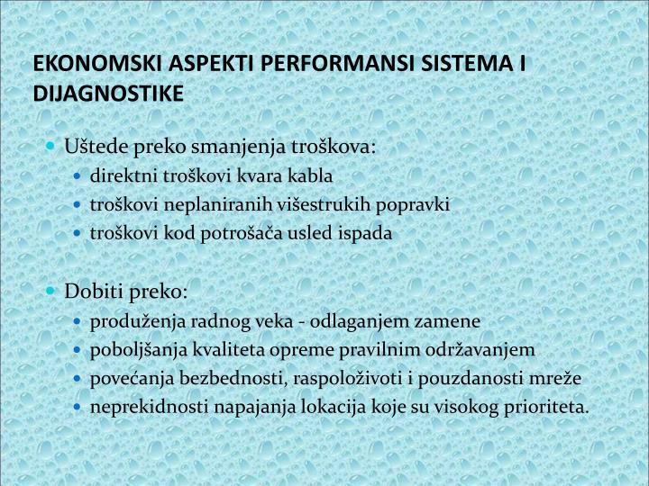 EKONOMSKI ASPEKTI PERFORMANSI SISTEMA I DIJAGNOSTIKE