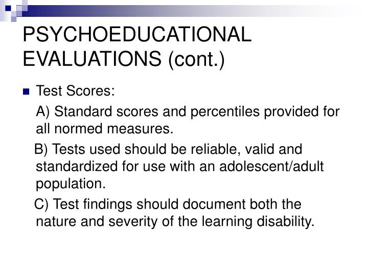 PSYCHOEDUCATIONAL EVALUATIONS (cont.)