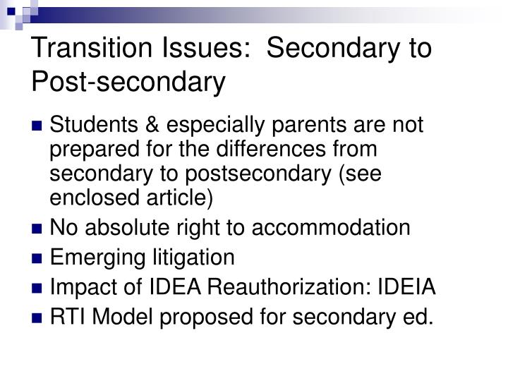 Transition Issues:  Secondary to Post-secondary