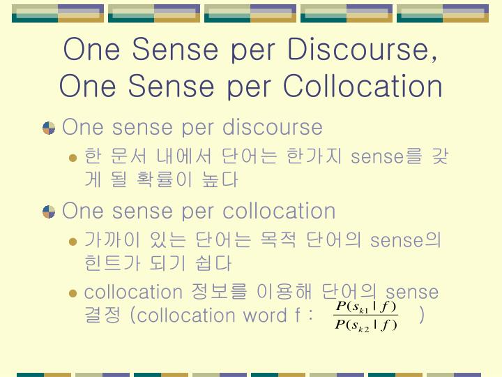 One Sense per Discourse,