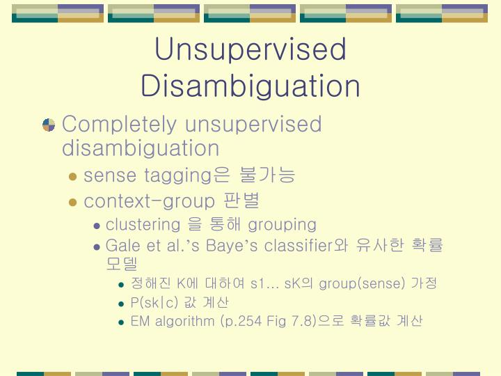 Unsupervised Disambiguation