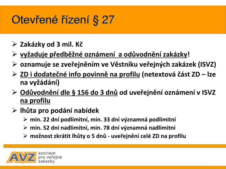 Otevřené řízení § 27