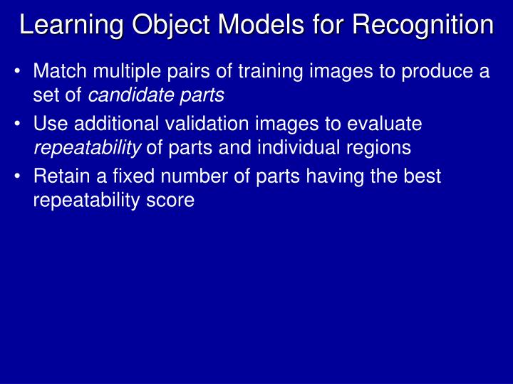 Learning Object Models for Recognition