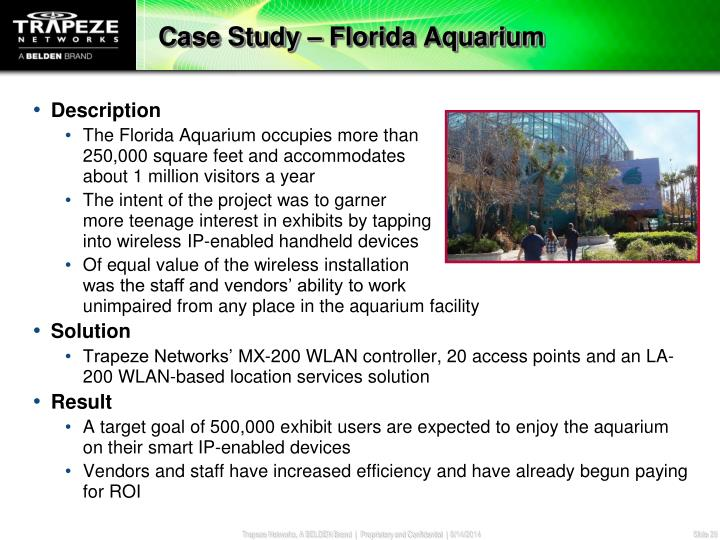 Case Study – Florida Aquarium