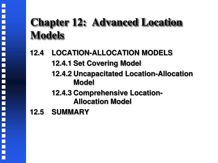 Chapter 12:  Advanced Location Models
