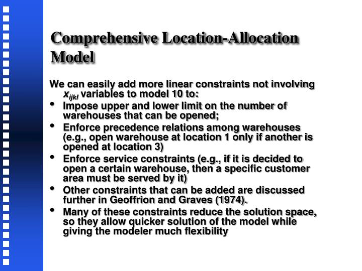 Comprehensive Location-Allocation Model