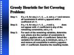 greedy heuristic for set covering problem