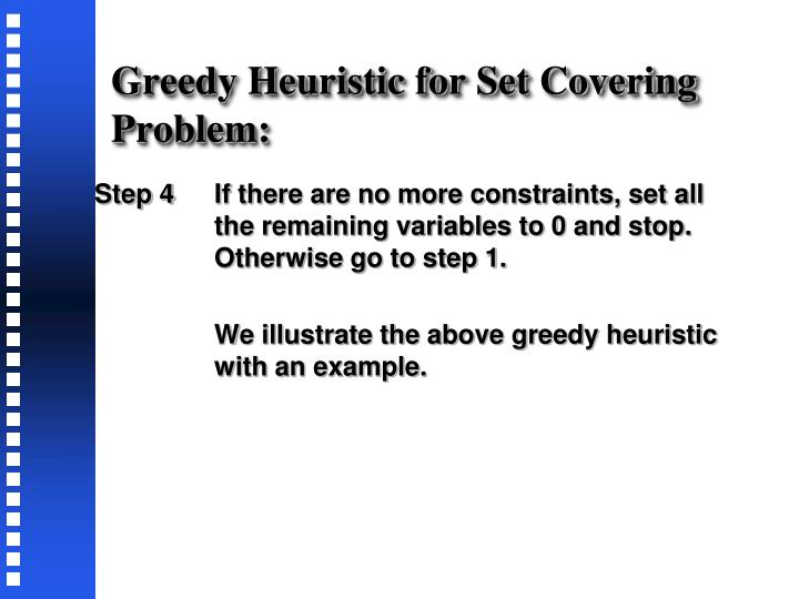 Greedy Heuristic for Set Covering Problem:
