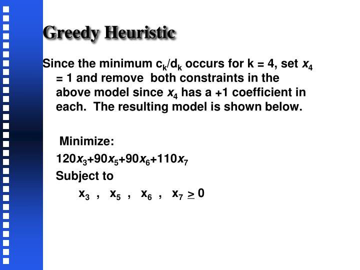 Greedy Heuristic