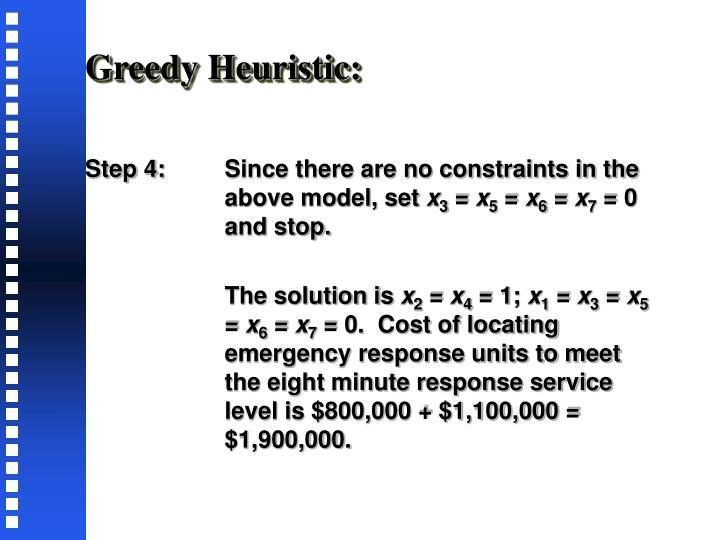 Greedy Heuristic: