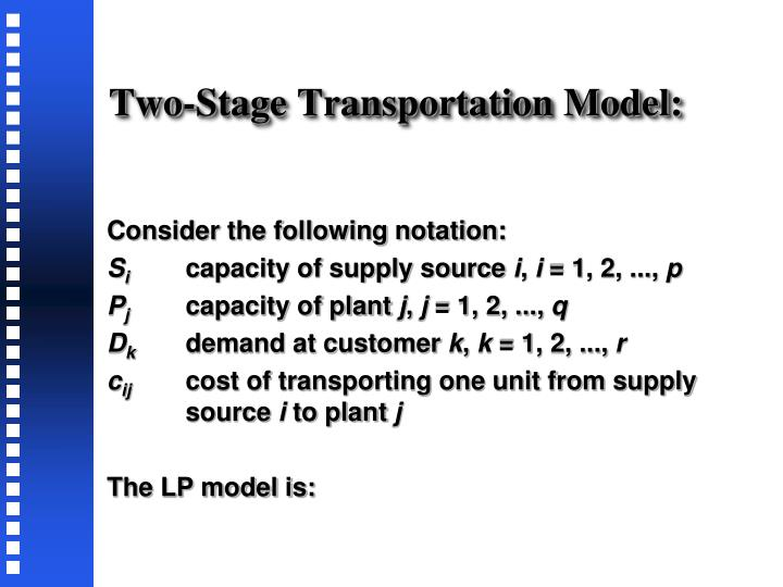 Two-Stage Transportation Model: