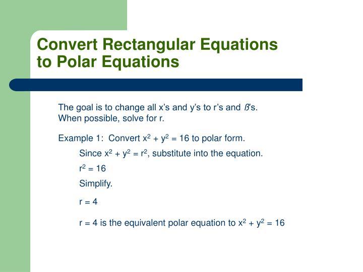 Convert Rectangular Equations