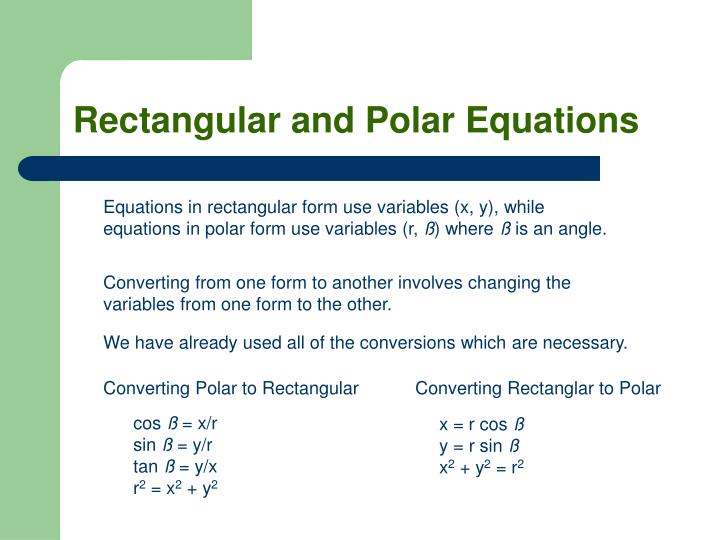 Rectangular and Polar Equations