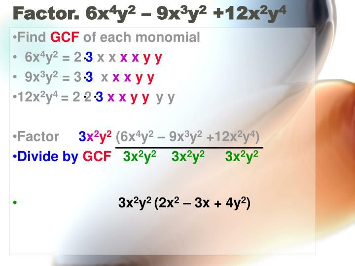 Factor. 6x