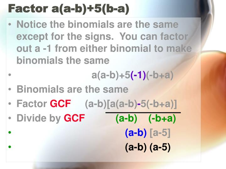 Factor a(a-b)+5(b-a)