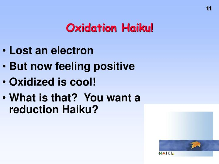Oxidation Haiku!