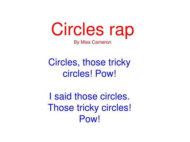 Circles rap