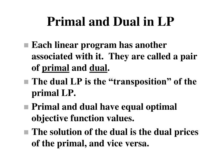 Primal and Dual in LP