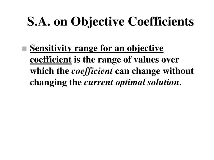 S.A. on Objective Coefficients