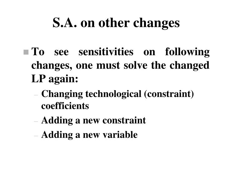 S.A. on other changes