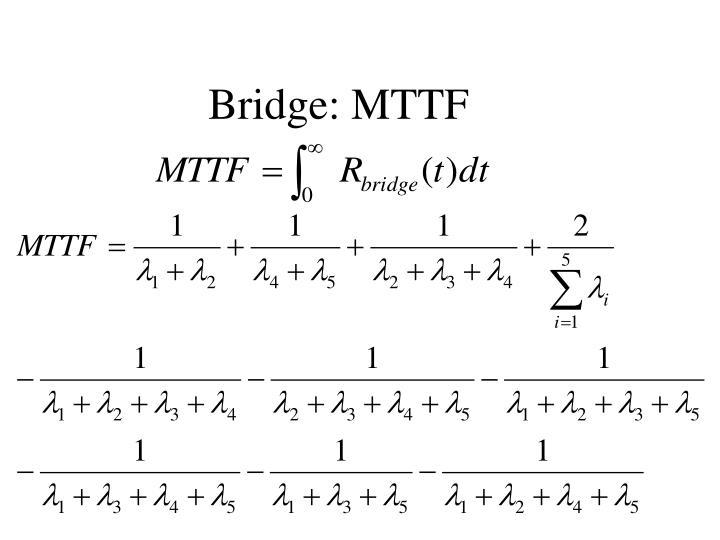 Bridge: MTTF