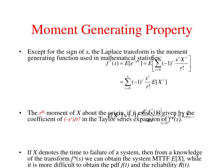 Moment Generating Property