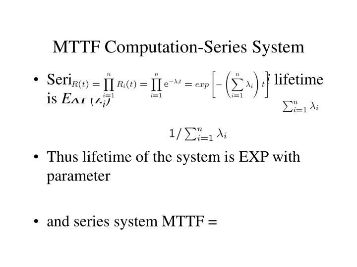 MTTF Computation-Series System