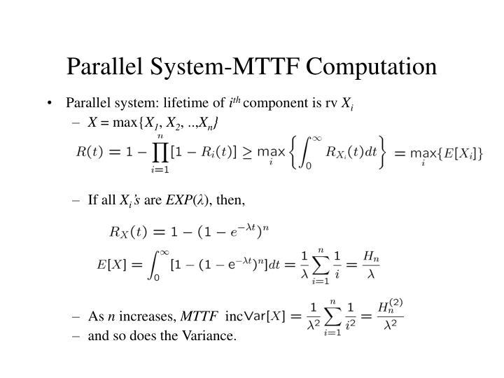 Parallel System-MTTF Computation