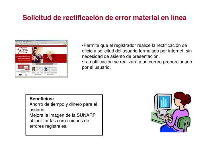Solicitud de rectificación de error material en línea
