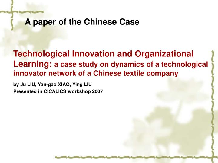 A paper of the Chinese Case