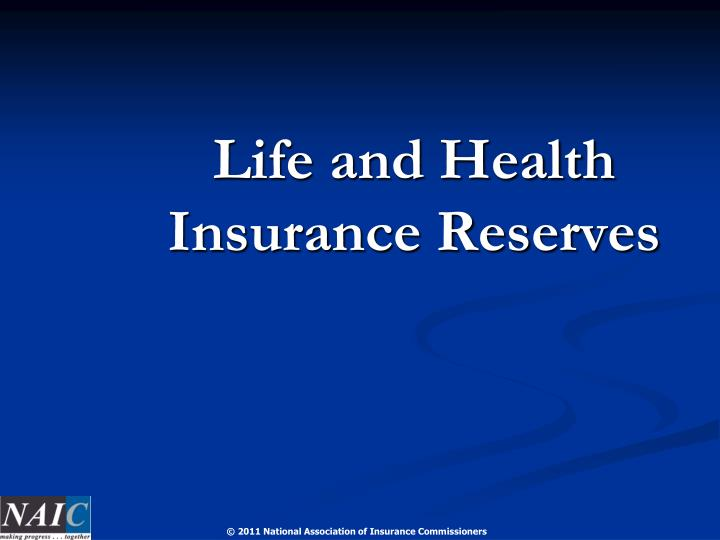 Life and Health Insurance Reserves