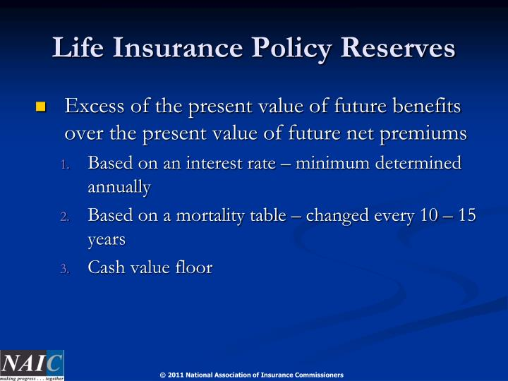 Life Insurance Policy Reserves