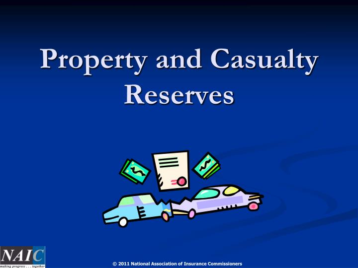 Property and casualty reserves