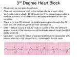 3 rd degree heart block