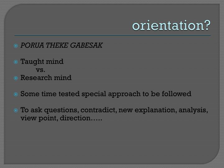 orientation?