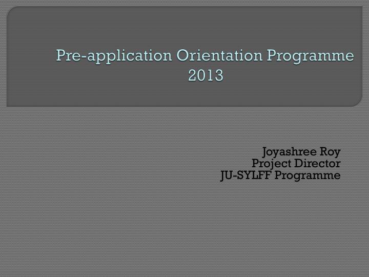 Pre-application Orientation