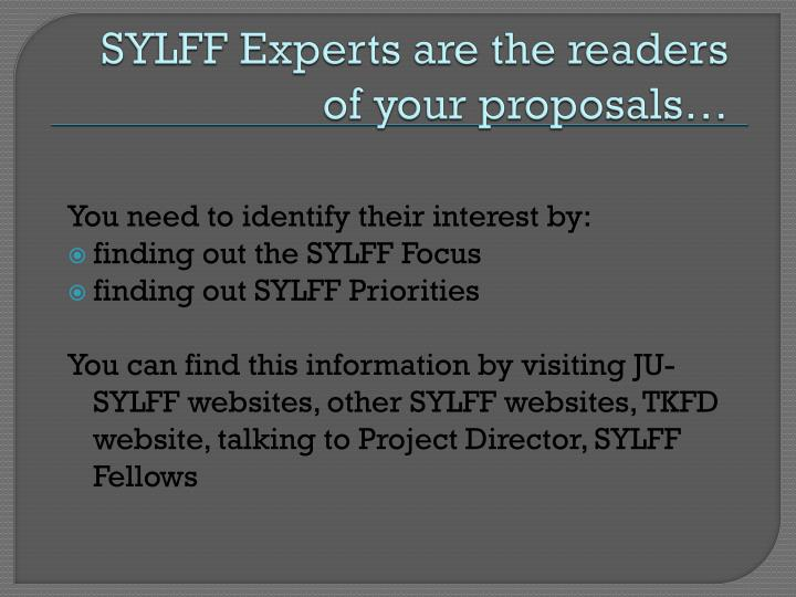 SYLFF Experts are the readers of your proposals…