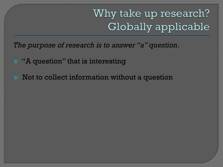 Why take up research?