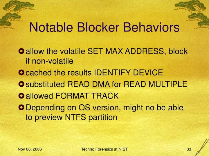 Notable Blocker Behaviors