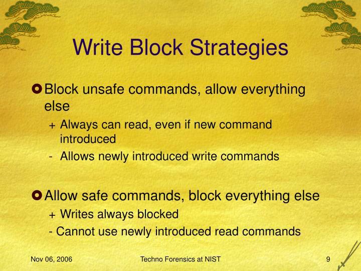Write Block Strategies