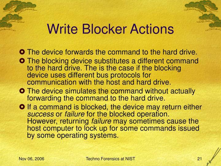 Write Blocker Actions