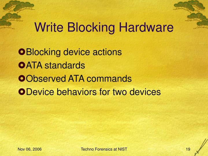 Write Blocking Hardware