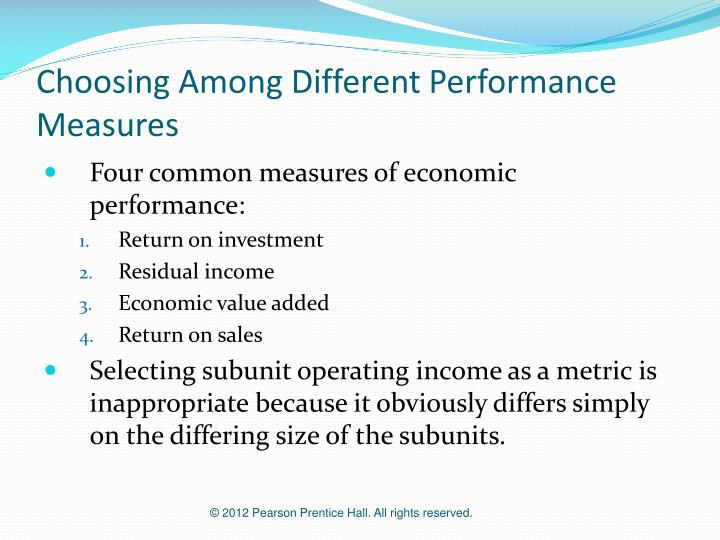 Choosing Among Different Performance Measures