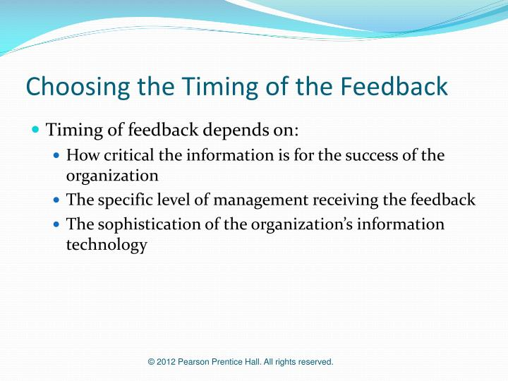 Choosing the Timing of the Feedback